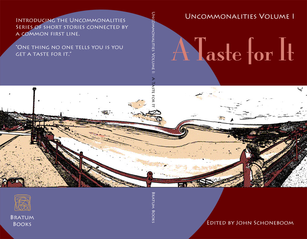 Uncommonalities Volume I: A Taste for It